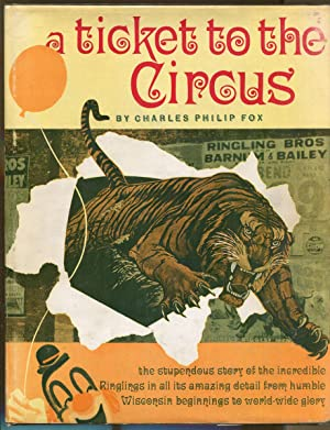 A Ticket To The Circus: Fox, Charles Philip