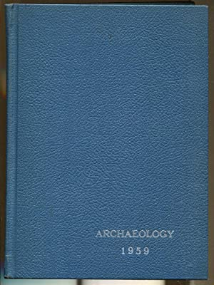 Archaeology, 1959: Four Issue Bound Volume: Weinberg, Gladys Davidson. Editor
