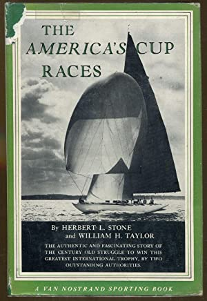 The America's Cup Races: Stone, Herbert L. and Taylor, William H.