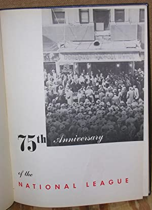 75th Anniversary Official History of the National League: Segar, Charles. Editor