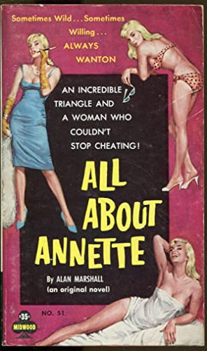 All About Annette: Marshall, Alan (Donald E. Westlake)