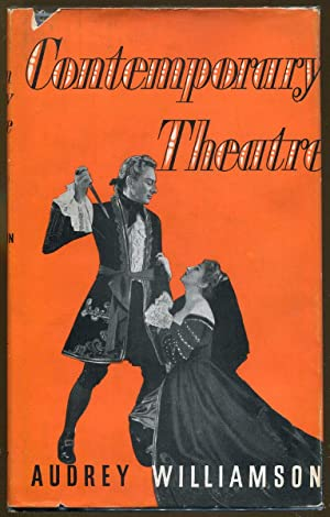 Contemporary Theatre: 1953-1956: Williamson, Audrey
