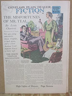 The Misfortunes of Mr. Teal (July 15, 1934 Fiction Feature Newspaper Supplement): Charteris, Leslie