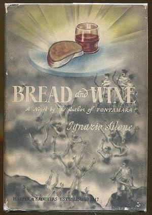 Bread and Wine: Silone, Ignazio