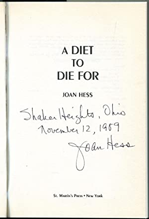 A Diet To Die For (Signed Copy): Hess, Joan