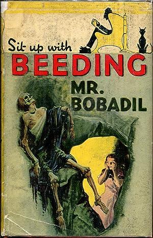 Mr. Bobadil: Beeding, Francis