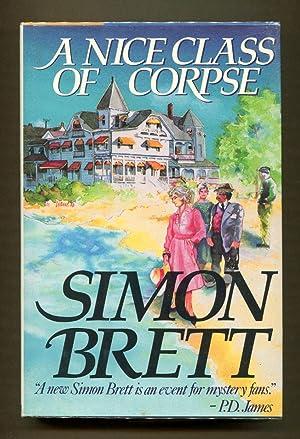 A Nice Class of Corpse (Signed Copy): Brett, Simon