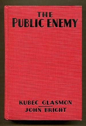 The Public Enemy (Photoplay Edition): Glasmon, Kubec & Bright, John