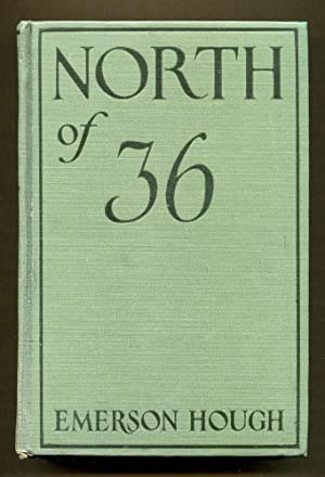North of 36: Hough, Emerson