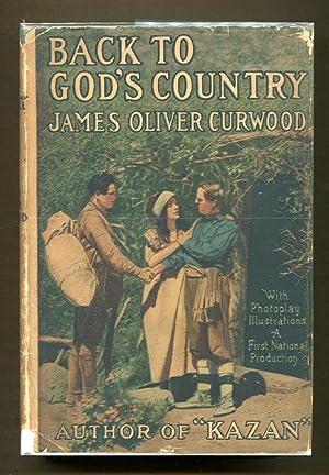 Back to God's Country: Curwood, James Oliver