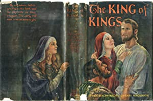 The King of Kings: MacPherson, Jeanie & MacMahon, Henry