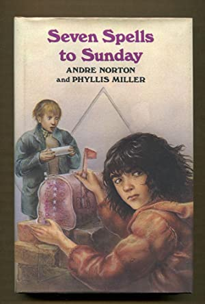 Seven Spells To Sunday (Signed by Norton): Norton, Andre & Miller, Phyllis