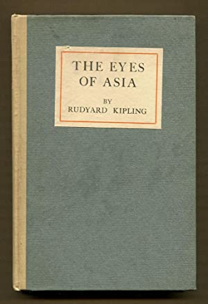 The Eyes of Asia: Kipling, Rudyard