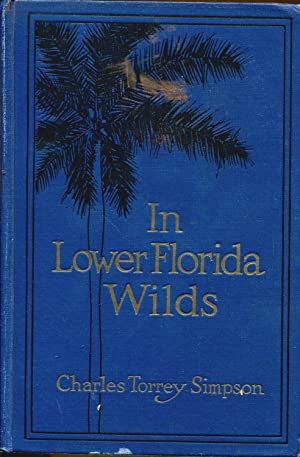 In Lower Florida Wilds: Simpson, Charles Torrey