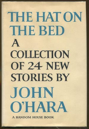 The Hat On The Bed: O'Hara, John