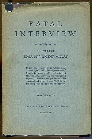 Fatal Interview: Millay, Edna St. Vincent