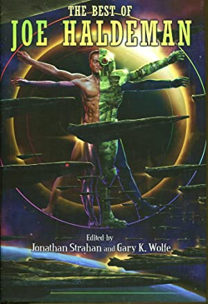 The Best of Joe Haldeman: Strahan, Jonathan & Wolfe, Gary K. Editors