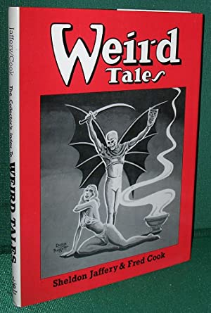 The Collector's Index to Weird Tales: Jaffery, Sheldon & Cook, Fred