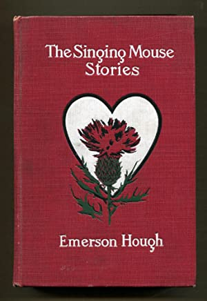 The Singing Mouse Stories: Hough, Emerson