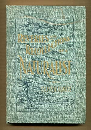 Reveries and Recollections of A Naturalist: Davie, Oliver