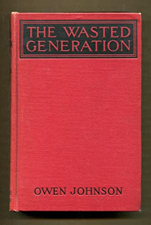 The Wasted Generation (Signed copy): Johnson, Owen
