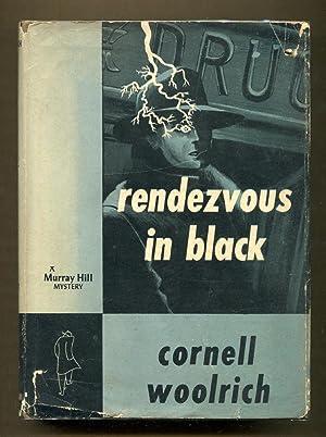 Rendezvous In Black: Woolrich, Cornel