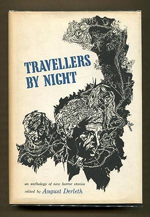 Travellers by Night: Derleth, August (Editor)