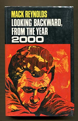 Looking Backward, From the Year 2000: Reynolds, Mack