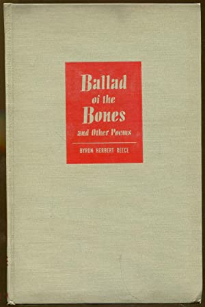 Ballad of the Bones and Other Poems: Reece, Byron Herbert