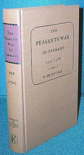 The Peasants War in Germany 1525-1526: Bax, E. Belfort