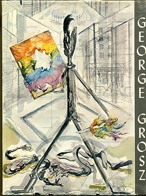 GEORGE GROSZ: Bittner, Herbert (Editor) & George Grosz