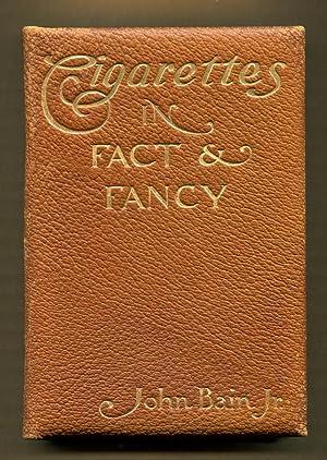 Cigarettes In Fact & Fancy: Bain, John Jr.
