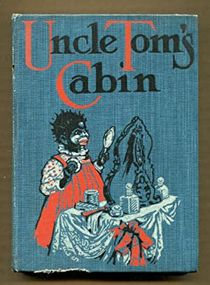 Uncle Tom's Cabin abridged for Use in: Stowe, Harriet Beecher