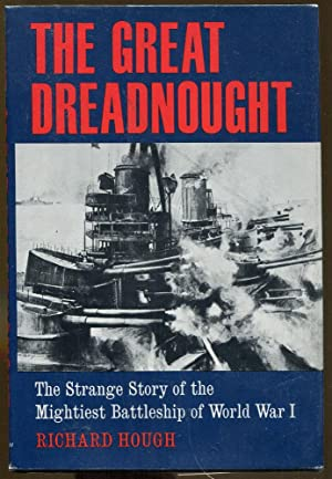The Great Dreadnought: Hough, Richard
