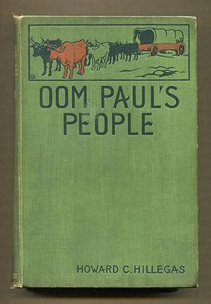 Oom Paul's People: Hillegas, Howard C.