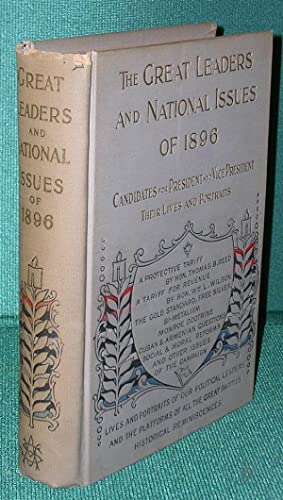Great Leaders and National Issues of 1896: Ellis, Edward S. and Others