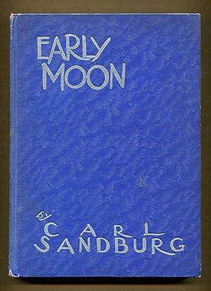 Early Moon: Sandburg, Carl