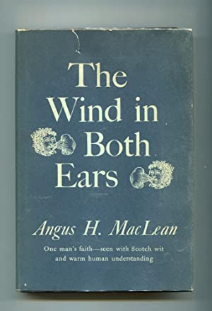 The Wind In Both Ears (Signed Copy): MacLean, Angus H.