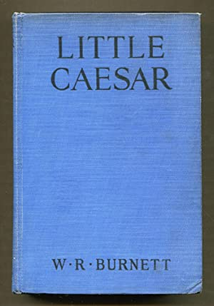 Little Caesar: Burnett, W. R.
