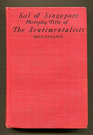 Sal of Singapore (Photoplay Title of the Sentimentalist): Collins, Dale