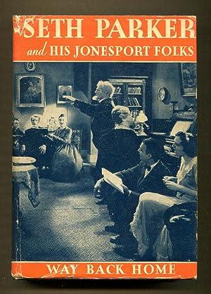 Seth Parker and His Jonesport Folks, Way Back Home: Parker, Seth