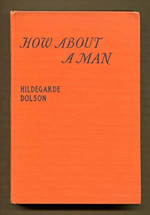 How About A Man (Signed Copy): Dolson, Hildegarde