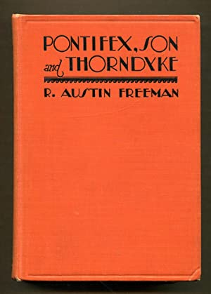 Pontifex, Son and Thorndyke: Freeman, R. Austin