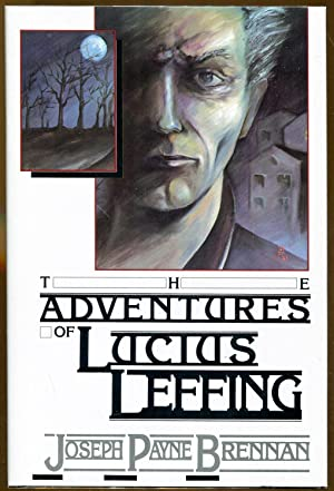 The Adventures of Lucius Leffing (Signed/Limited Ed.): Brennan, Joseph Payne