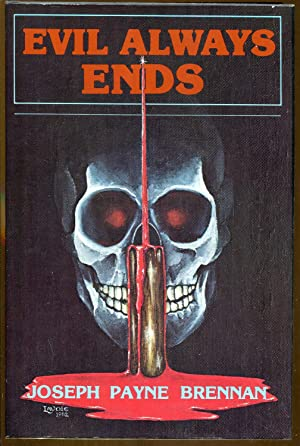 Evil Always Ends (Signed/Limited Ed.)