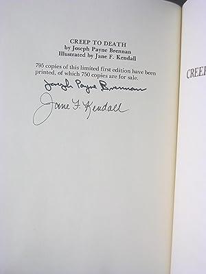 Creep To Death (Signed/Limited Ed.): Brennan, Joseph Payne & Kendall, Jane F. (Ills. )