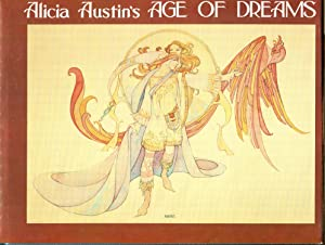Alicia Austin's Age of Dreams (Limited~Signed): Austin, Alicia