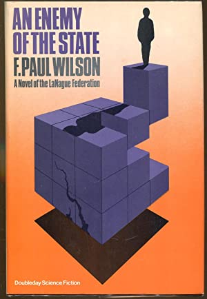 An Enemy of the State: Wilson, F. Paul