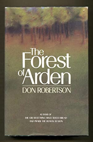 The Forest of Arden (Inscribed copy): Robertson, Don