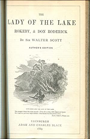 The Poetical Works of Sir Walter Scott, Authors Edition: Scott, Sir Walter
